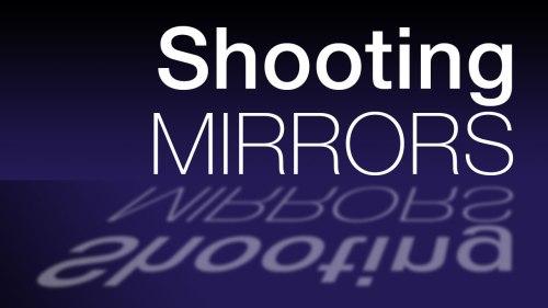 shootingmirrorsbanner