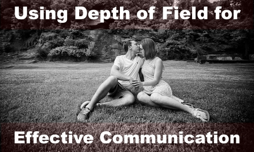 Using Depth of Field for Effective Communication
