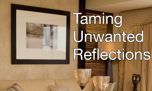Taming Unwanted Reflections